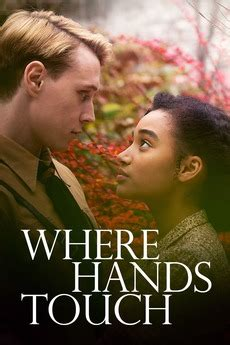 Where Hands Touch (2018) directed by Amma Asante