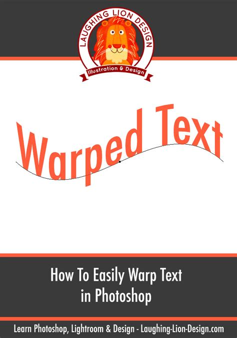How to warp type (in a good way) in Photoshop - Laughing